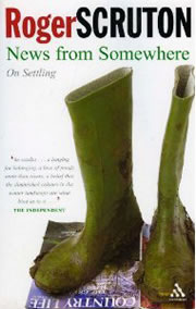 News from News from Somewhere by Roger Scruton